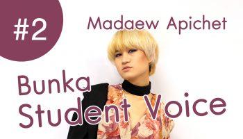 Madaew Apichet bunka student voice