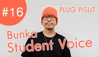 Bunka Thailand Bangkok Student voice Plug Pisut